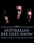 Australian Bee Gees Show - A Tribute to the Bee Gees