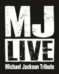 MJ Live: A Tribute to Michael Jackson