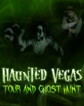 Haunted Vegas Tour & Ghost Hunt