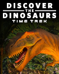 Discover the Dinosaurs: Time Trek - Atlanta, GA